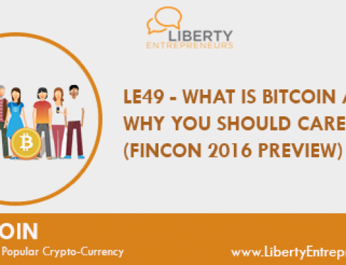 LE49: What is Bitcoin and Why You Should Care! (FINCON 2016 preview)
