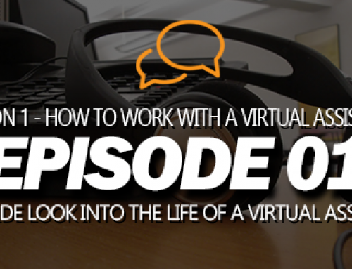 S01E01 – An Inside Look into the Life of a Virtual Assistant