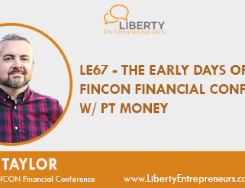 LE67 – The Early Days of the FINCON Financial Conference w/ PT Money