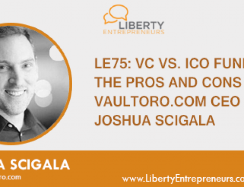 EP75: VC vs. ICO Funding – The Pros and Cons w/ Vaultoro.com CEO Joshua Scigala